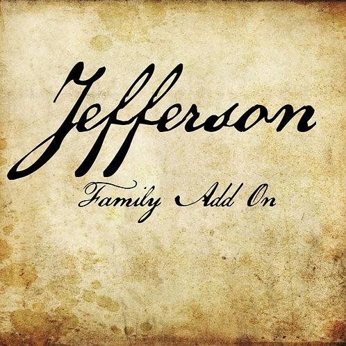 Jefferson Family Add On