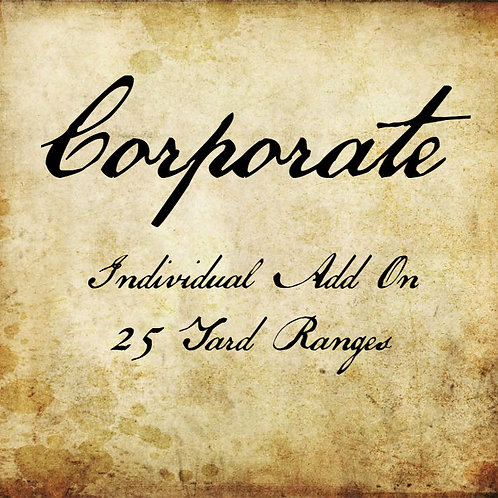 25 Yard Only Individual Corporate Add On