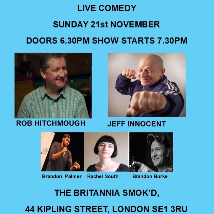 Comedy Night at The Britannia Smok'd London Bridge