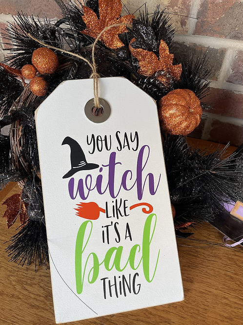 You say Witch like it's a bad thing! Small Shelf Sitter