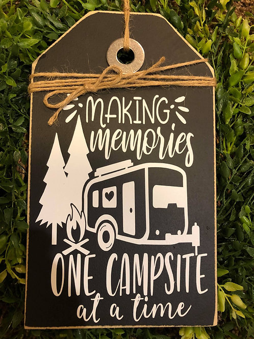 Making Memories one Campsite at a time. Ex Small Shelf Sitter