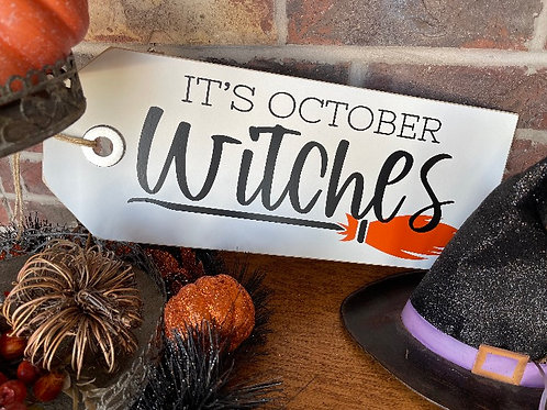 It's October Witches Shelf Sitter