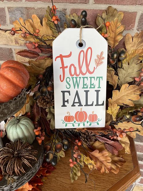 Small Fall Sweet Fall Shelf Sitter or Wreath Snuggler