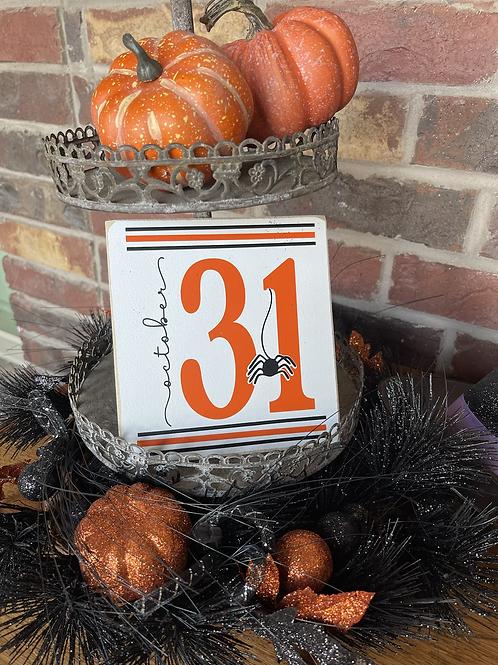 October 31 (Square Shelf Sitter)