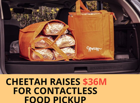 From B2B To D2C: Cheetah Raises $36M For Contactless Food Pickup & Delivery