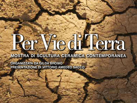 "Mostra di scultura a Monforte         ""Per via di terra""                      (7 ottobre -"
