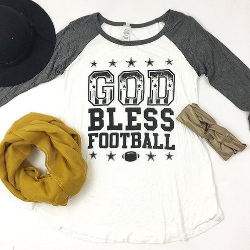 God Bless Football raglan tees