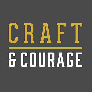 Craft & Courage