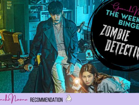 """The Weekend Binge: """"Zombie Detective"""""""