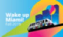 Wake up miami! fall 2019 - web banner-01