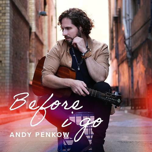 Andy Penkow_Before_I_Go_3000x3000px_v5.jpg