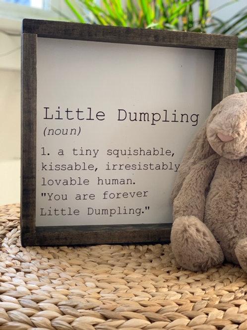 Little Dumpling of a Sign