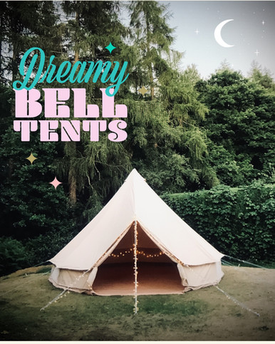 Dreamy bell tents