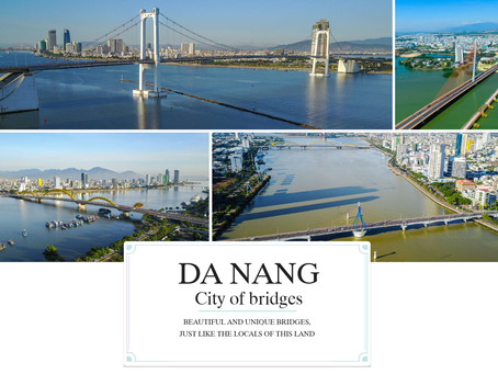 Danang - City of bridges - Home of The Vietnam Hostel
