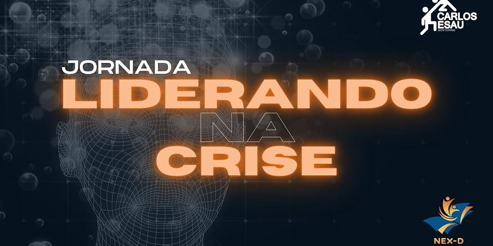 Imersão Nex-D | Liderando Na Crise