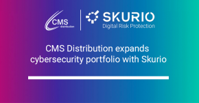 CMS Distribution announces new cybersecurity partnership with Skurio
