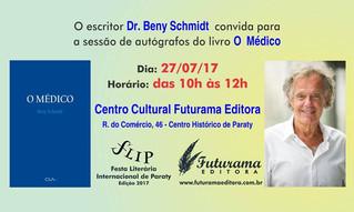 """Dr. Beny Schmidt realizará uma sessão de autógrafos do seu quarto livro """"O MÉDICO"""" na FLIP"""