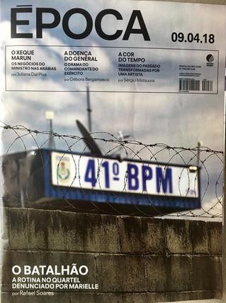O PERSONAGEM DA SEMANA - Revista Época - 09.04.2018
