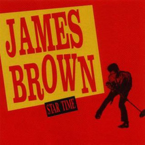 Recommended Listening: James Brown - Star Time