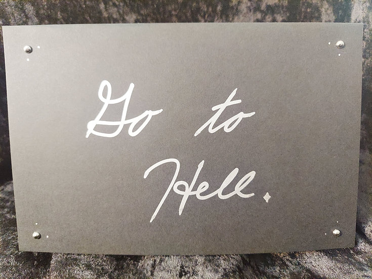 Handmade Black & Silver Greeting Card - Go to Hell