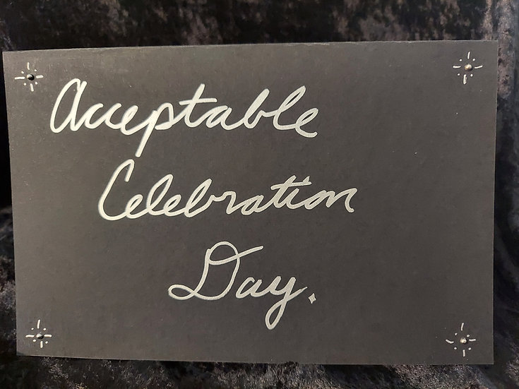 Handmade Black & Silver Greeting Card - Acceptable Celebration Day