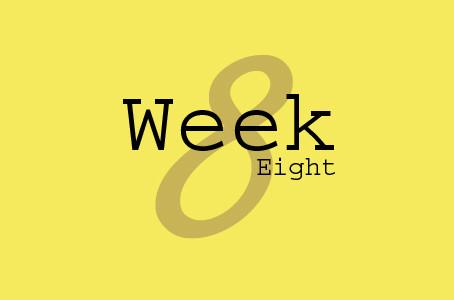 Week 8 8/10-8/16