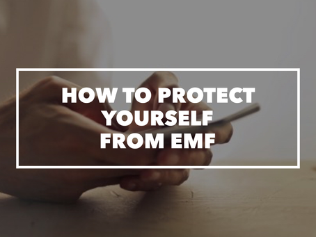 How To Protect Yourself From EMF & What Device To Use