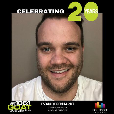 Evan Degenhardt: 106.1 The Goat in Lloydminster Turns 20