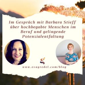 Im Gespräch: Barbara Stieff über hochbegabte Menschen im Beruf und gelingende Potenzialentfaltung