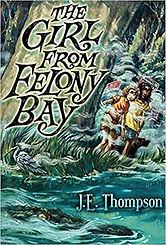 The Girl from Felony Bay.jpg