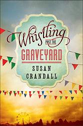 Whistling Past The Graveyard.jpg