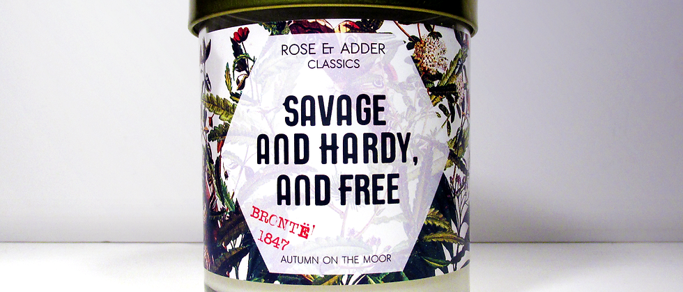 Savage and Hardy, and Free - Wuthering Heights Inspired