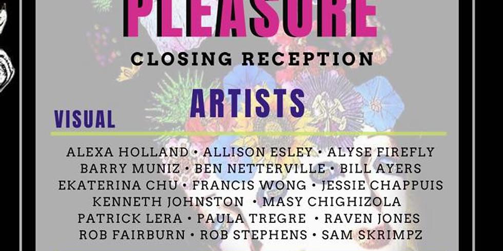 Pursuits of Pleasure CLOSING