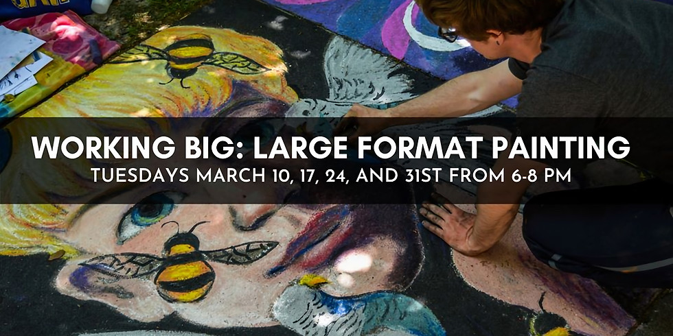 Working Big: Large Format Painting (2)