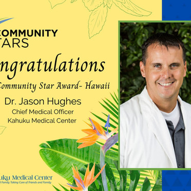 2020 Community Star for State of Hawaii is Announced - Dr. Jason Hughes