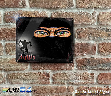 Last Ninja Tin Sign  - Rustic