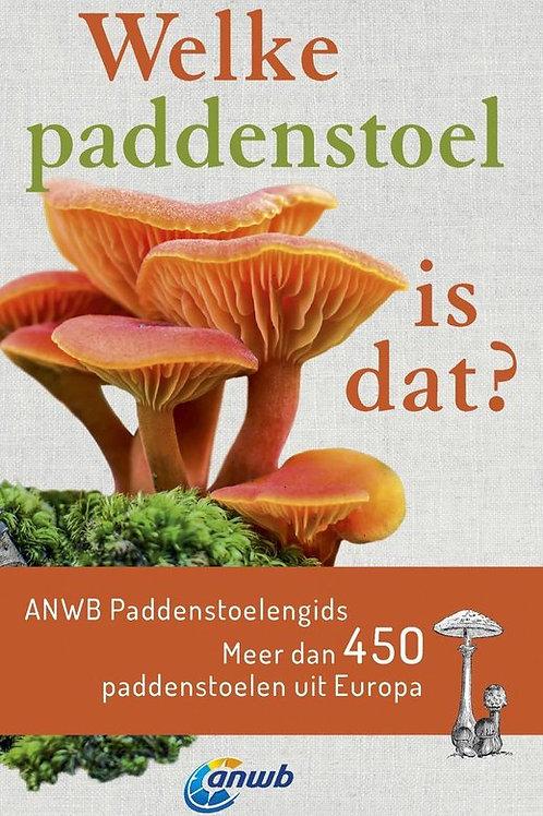 Welke paddenstoel is dat? / Veldgids