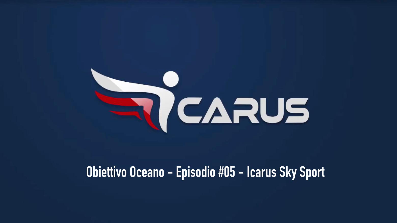"""Obiettivo Oceano è una miniserie in 5 puntate in onda su Icarus Sky Sport, """"la casa degli altri sport"""" di Sky Sport HD."""