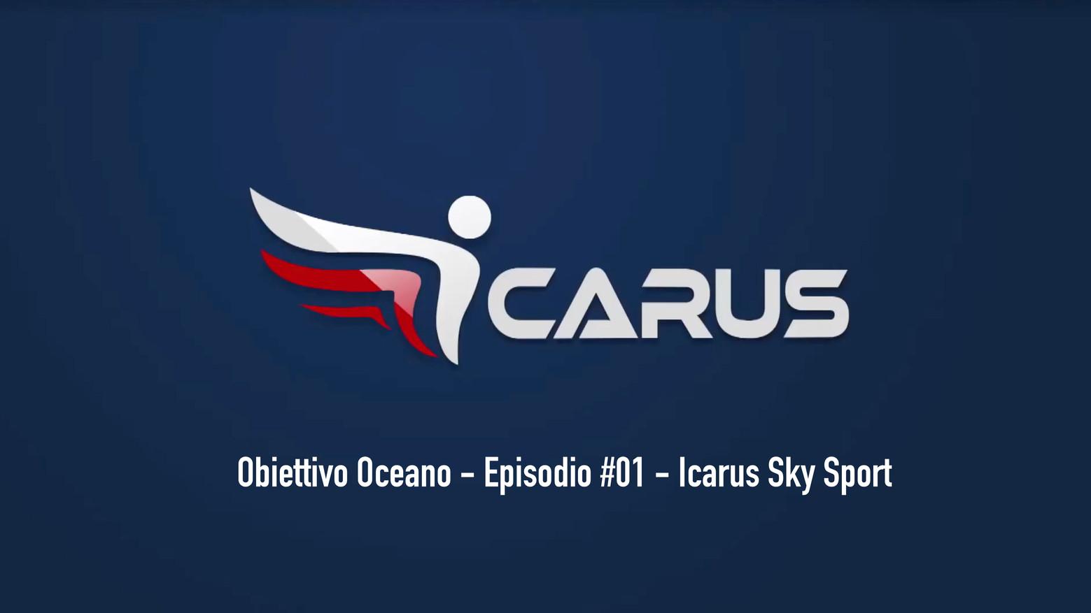Obiettivo Oceano - Episodio #01 - Icarus Sky Sport