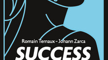 """Success Story"" de Romain Ternaux et Johann Zarca"