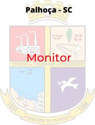 Palhoça - SC / Monitor