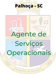 Palhoça - SC / Agente de Serviços Operacionais