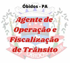 Óbidos - PA / Agente de Trânsito