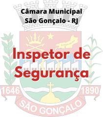 Câmara São Gonçalo - RJ / Inspetor de Segurança
