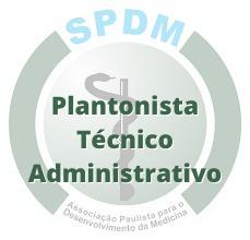 SPDM / Plantonista Técnico Administrativo