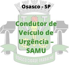 Osasco - SP / Condutor de Veículo de Urgência - SAMU