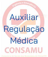 CONSAMU / Auxiliar de Regulação Médica - TARM