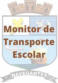 Navegantes - SC / Monitor de Transporte Escolar