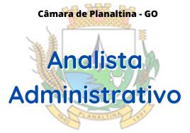 Câmara de Planaltina - GO / Analista Administrativo