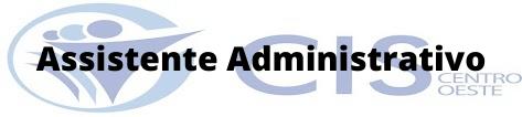 CIS - PR / Assistente Administrativo
